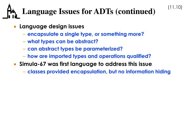 Language Issues for ADTs (continued)