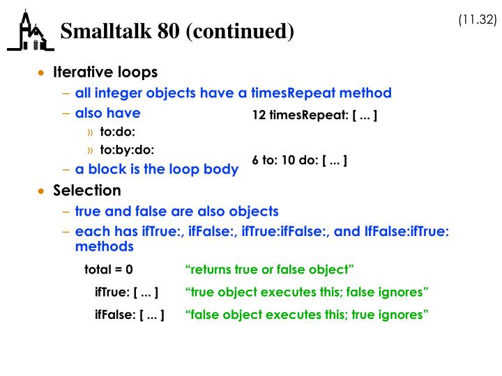 Smalltalk 80 (continued)