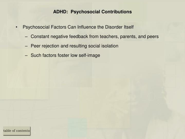 ADHD:  Psychosocial Contributions