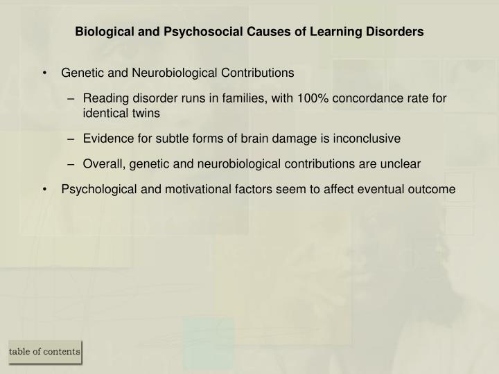 Biological and Psychosocial Causes of Learning Disorders