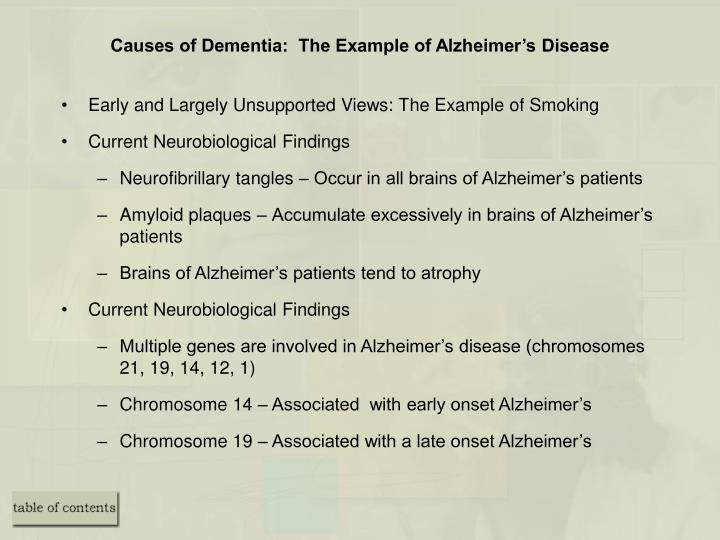 Causes of Dementia:  The Example of Alzheimer's Disease