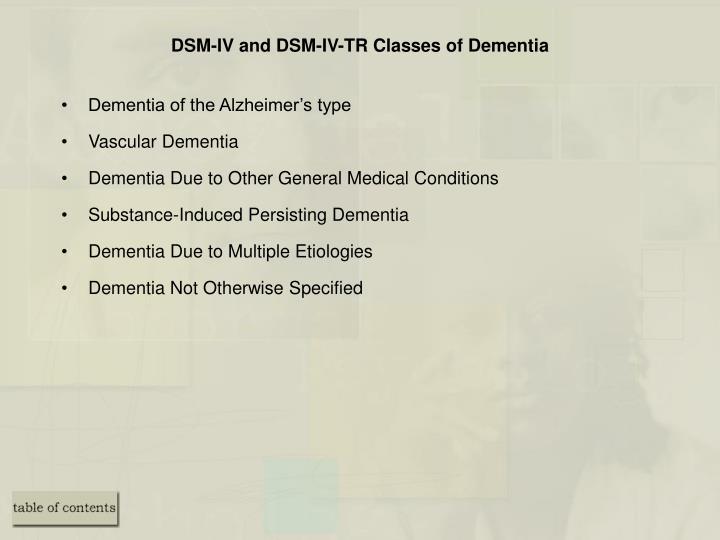 DSM-IV and DSM-IV-TR Classes of Dementia