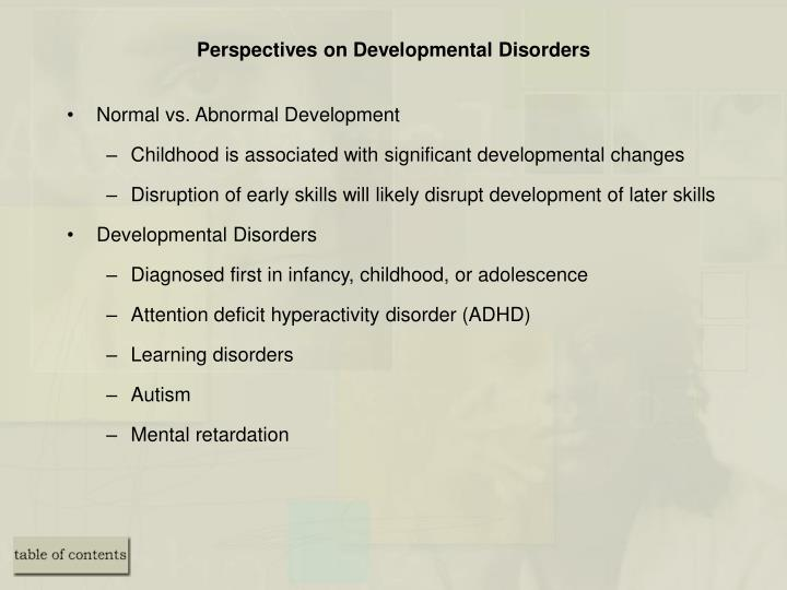 Perspectives on Developmental Disorders