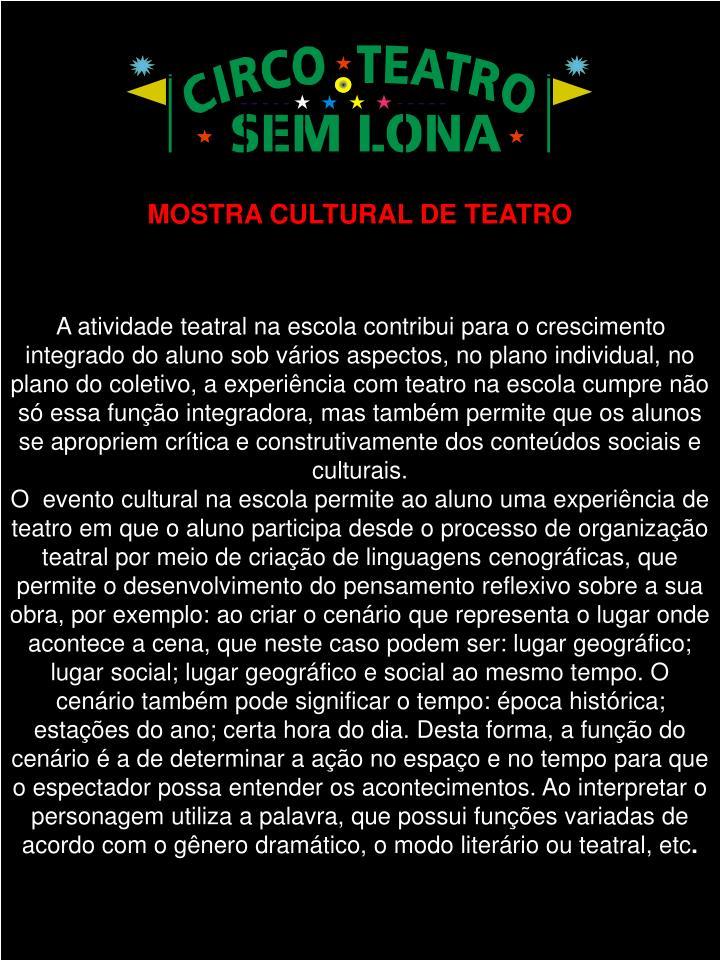 MOSTRA CULTURAL DE TEATRO