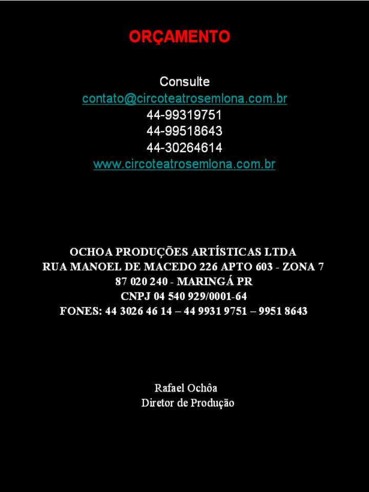 OCHOA PRODUÇÕES ARTÍSTICAS LTDA