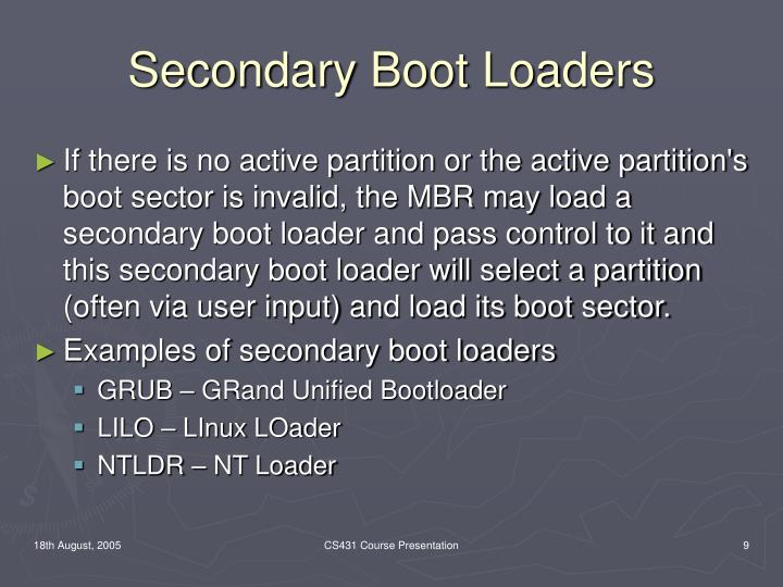 Secondary Boot Loaders