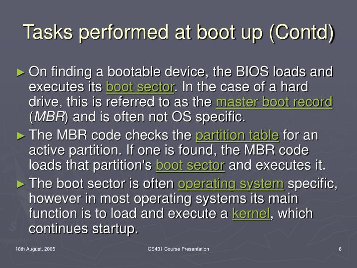Tasks performed at boot up (Contd)