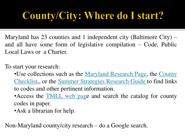 County/City: Where do I start?