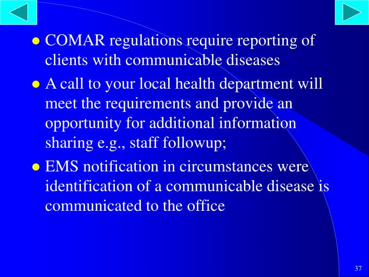 COMAR regulations require reporting of clients with communicable diseases