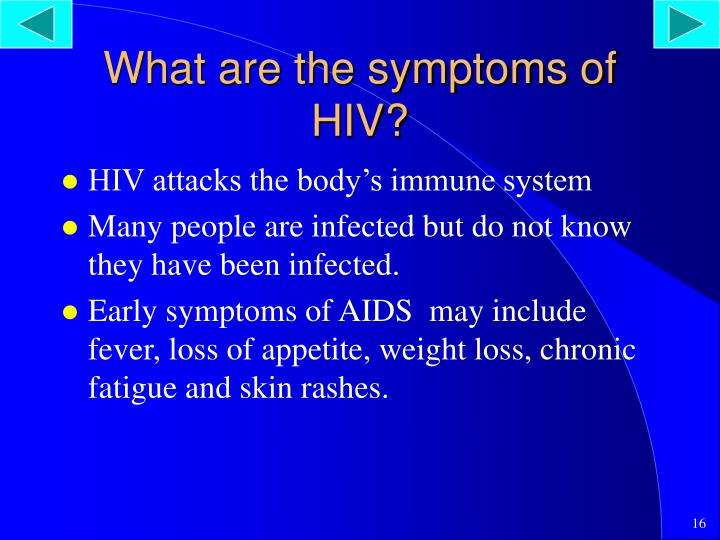 What are the symptoms of HIV?