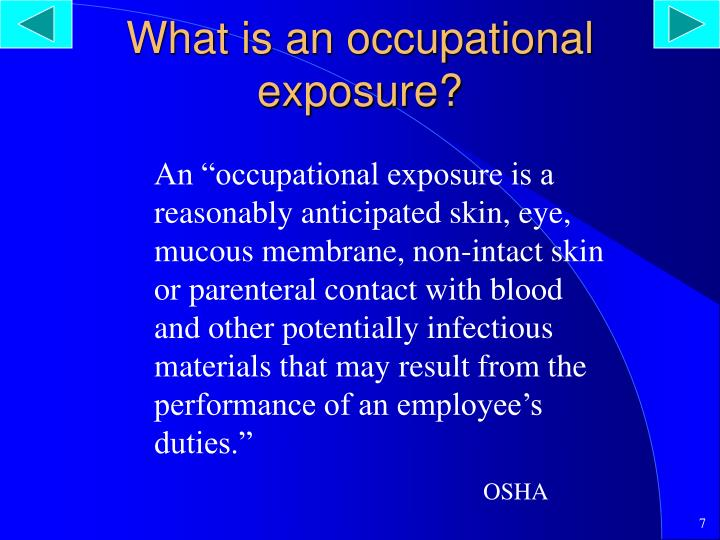 What is an occupational exposure?