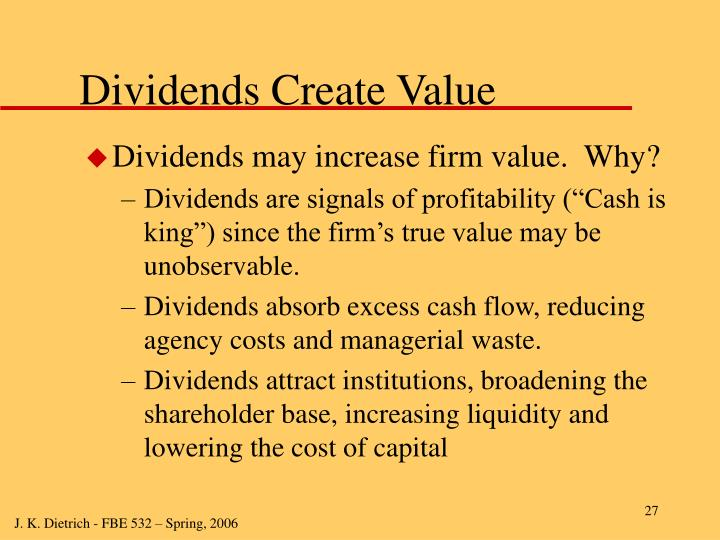 Dividends Create Value