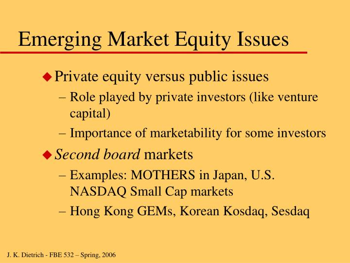 Emerging Market Equity Issues