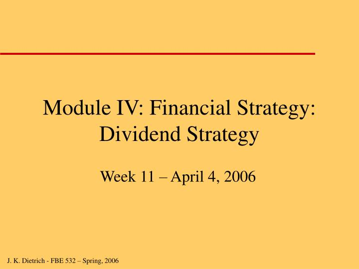 module iv financial strategy dividend strategy
