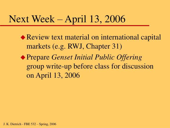Next Week – April 13, 2006