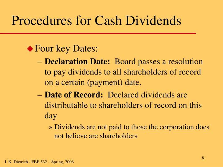 Procedures for Cash Dividends
