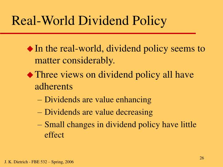 Real-World Dividend Policy