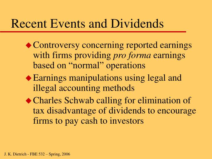 Recent Events and Dividends