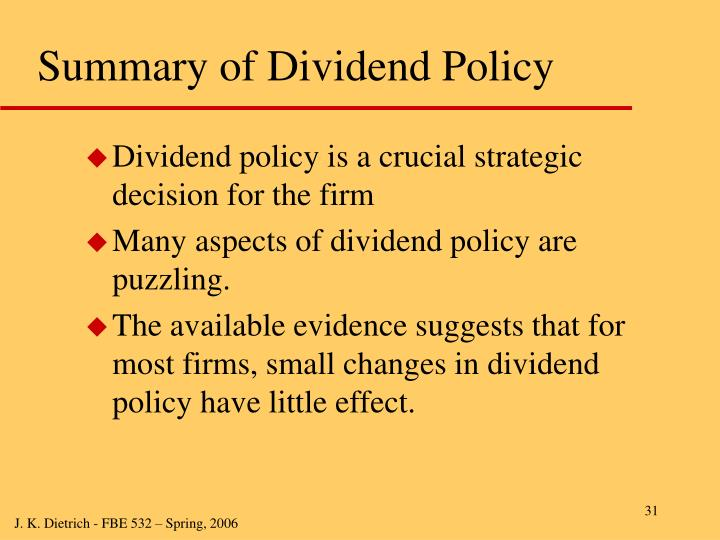 Summary of Dividend Policy