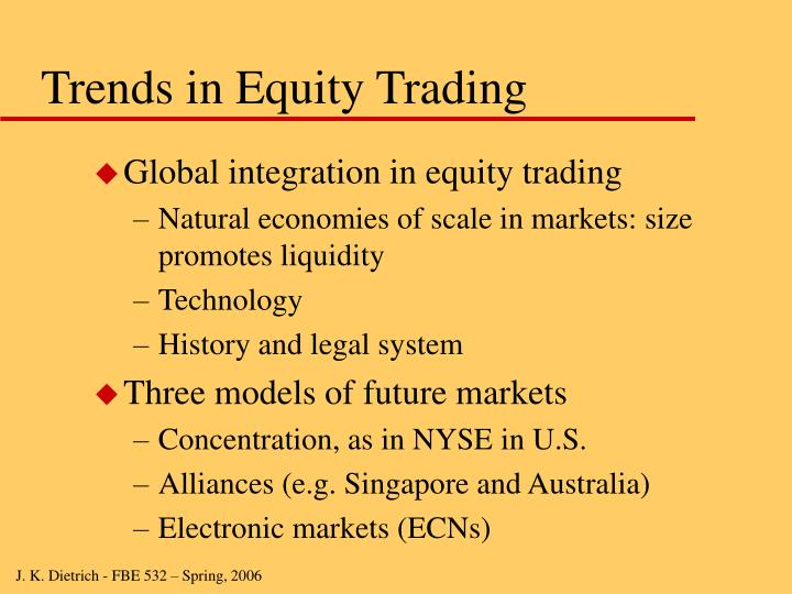 Trends in Equity Trading