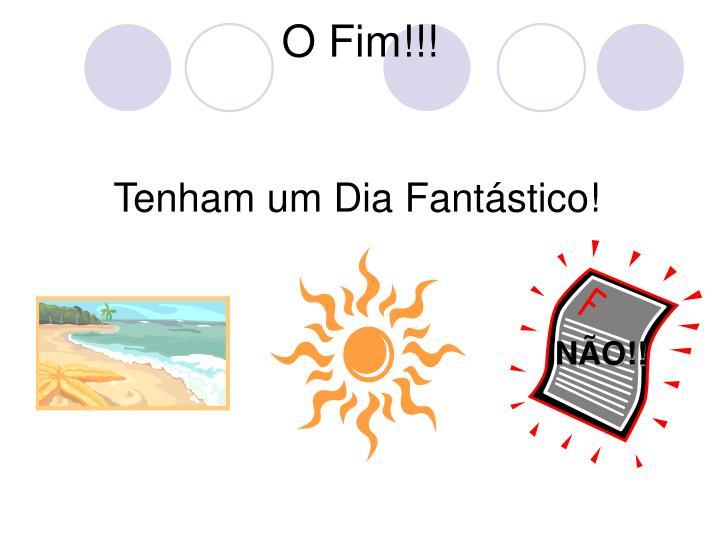 O Fim!!!