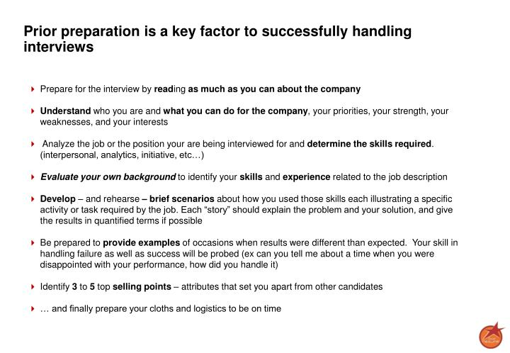 Prior preparation is a key factor to successfully handling interviews