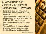 2 sba section 504 certified development company cdc program
