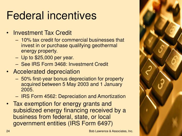 Federal incentives