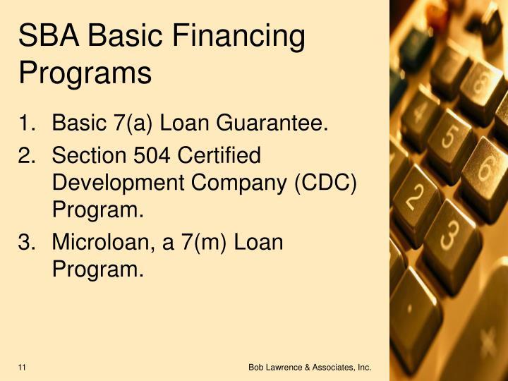 SBA Basic Financing Programs