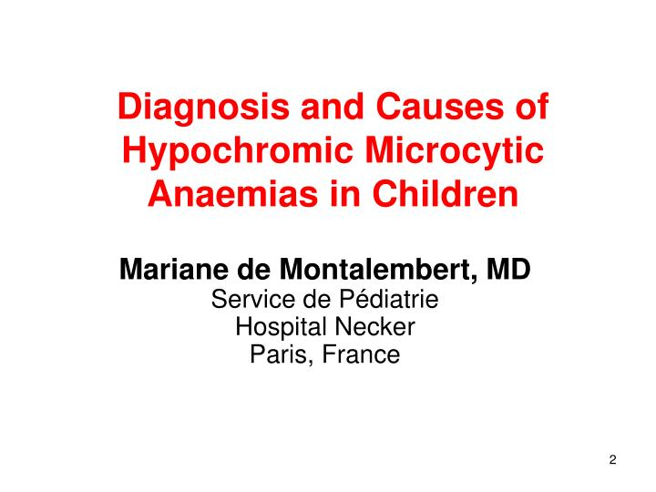 Diagnosis and Causes of Hypochromic Microcytic Anaemias in Children