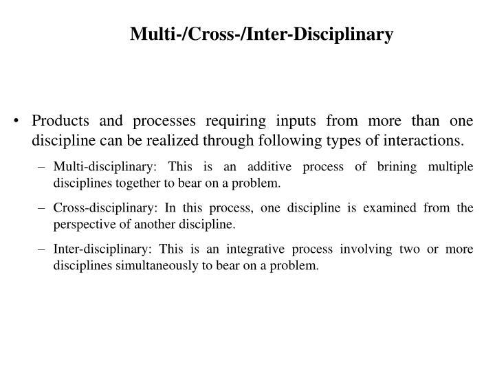 Multi-/Cross-/Inter-Disciplinary