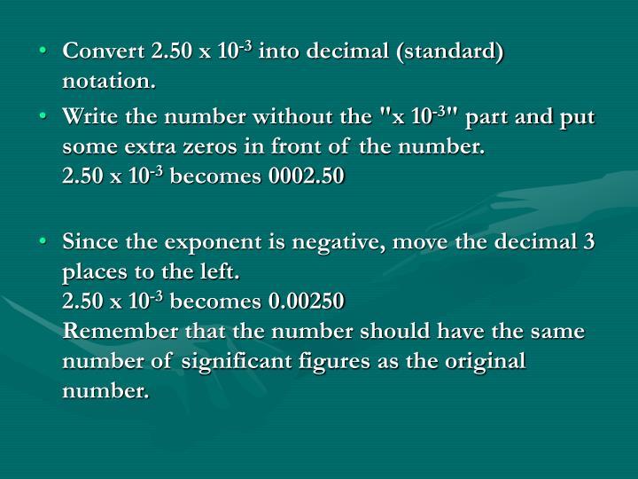 Convert 2.50 x 10