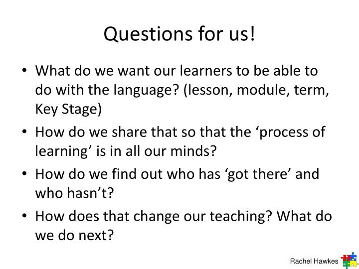 Questions for us!