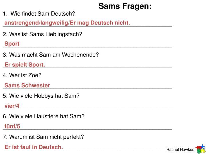 Sams Fragen: