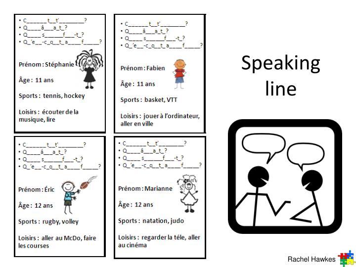 Speaking line
