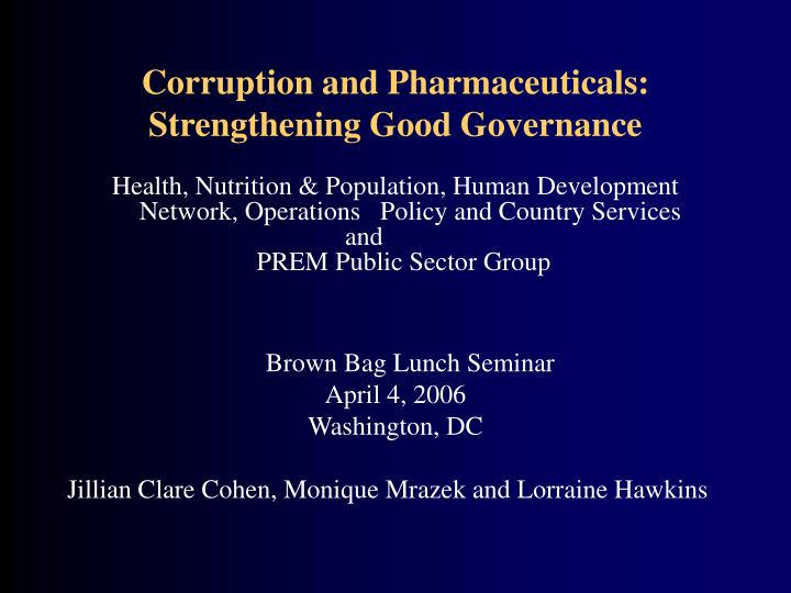 Corruption and Pharmaceuticals: Strengthening Good Governance
