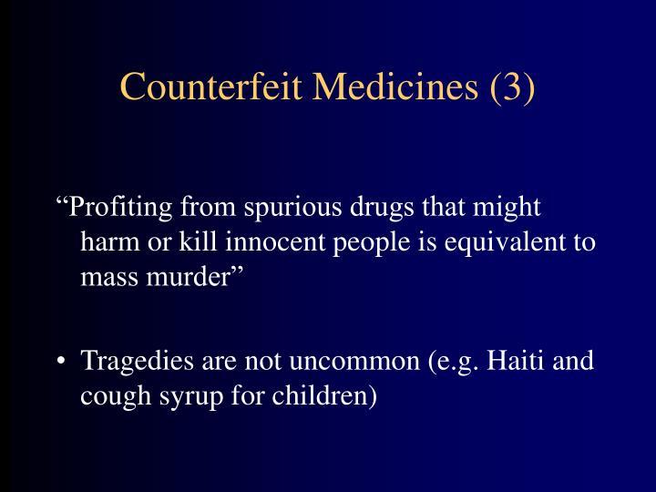 Counterfeit Medicines (3)