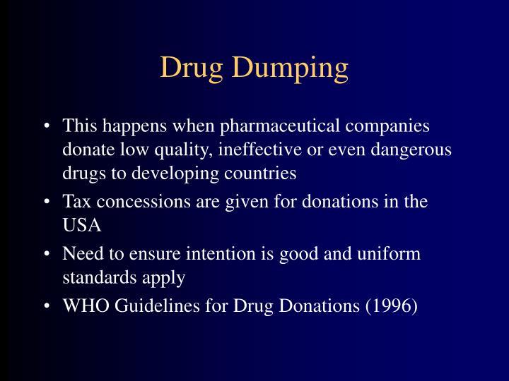 Drug Dumping