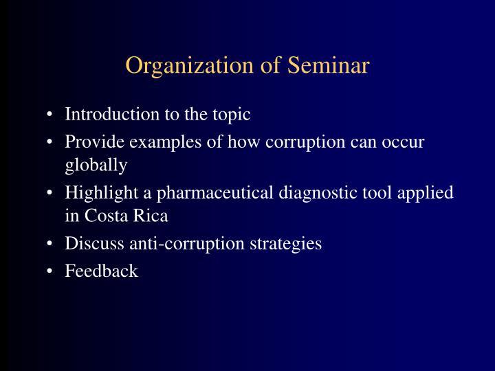 Organization of Seminar