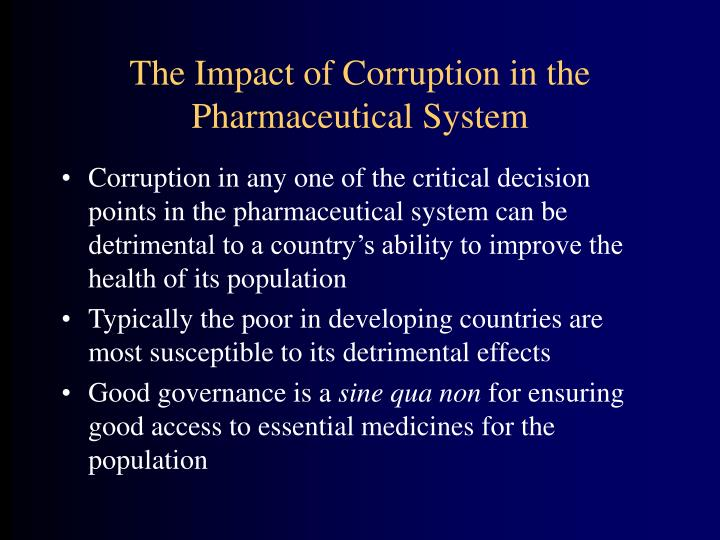 The Impact of Corruption in the Pharmaceutical System