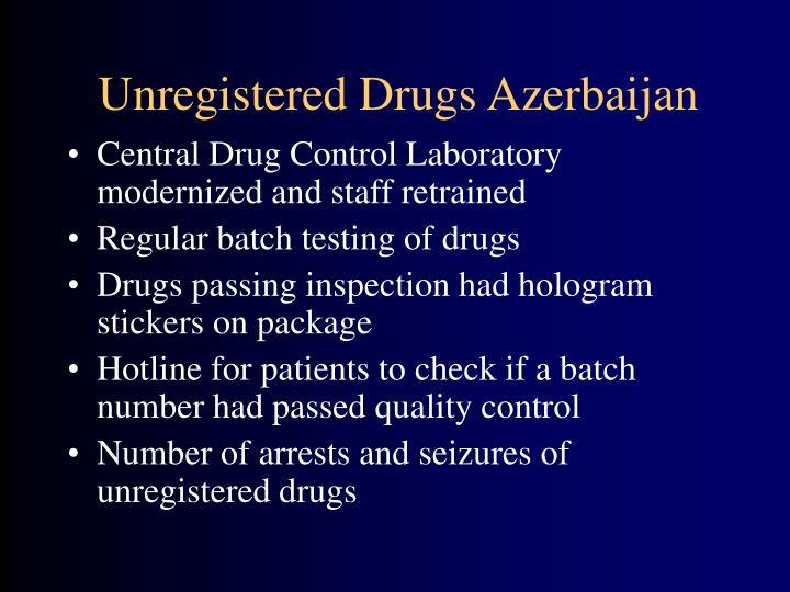 Unregistered Drugs Azerbaijan