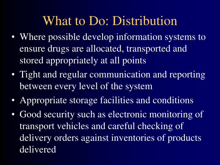 What to Do: Distribution