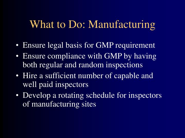 What to Do: Manufacturing