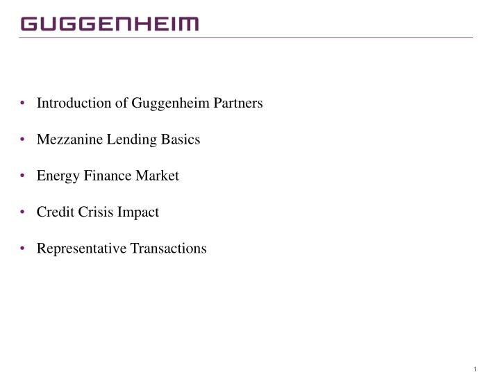 Introduction of Guggenheim Partners