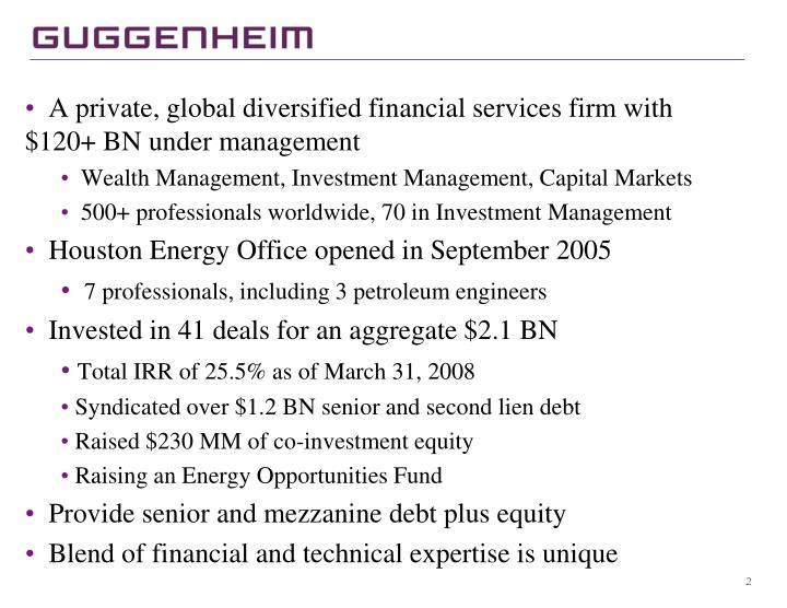 A private, global diversified financial services firm with $120+ BN under management