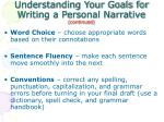 understanding your goals for writing a personal narrative continued