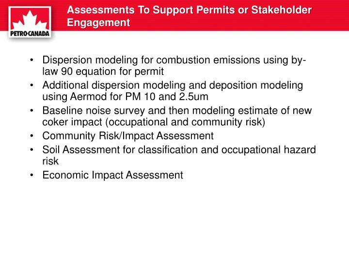 Assessments To Support Permits or Stakeholder Engagement