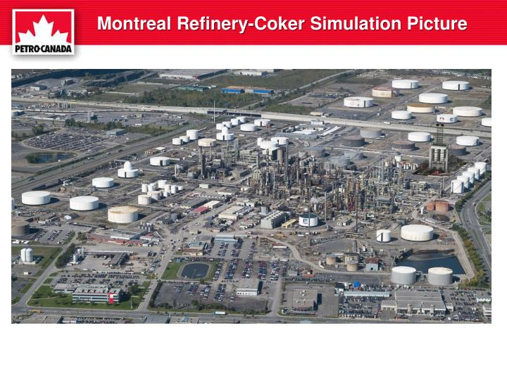 Montreal Refinery-Coker Simulation Picture