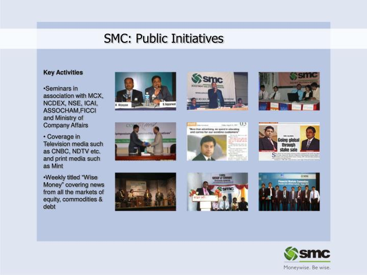 SMC: Public Initiatives