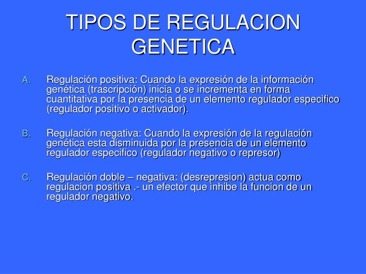 TIPOS DE REGULACION GENETICA